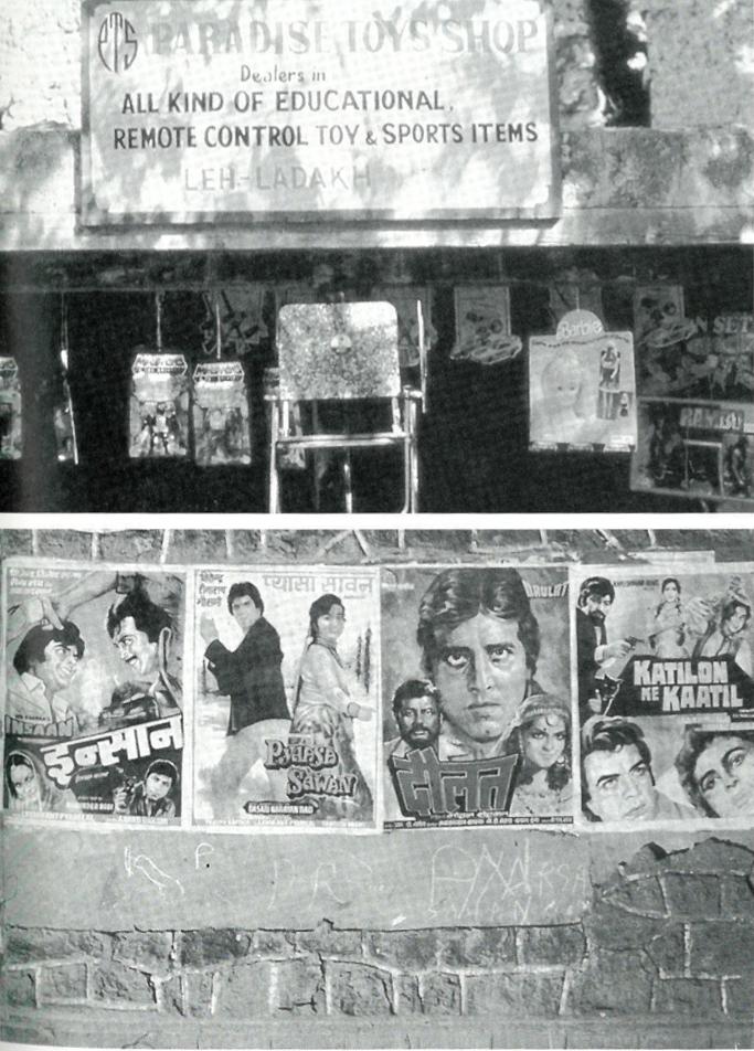 (Topo) Bonecas Barbies e Rambos, pendurados em uma vitrine de loja, servem como modelos para o novo Ladakhi nos anos 90; (Parte inferior) Posters de filmes indianos ocidentalizados decoram paredes da vila.